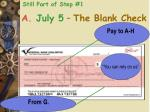 a july 5 the blank check