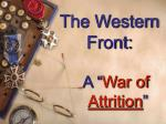 the western front a war of attrition
