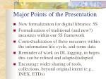 major points of the presentation