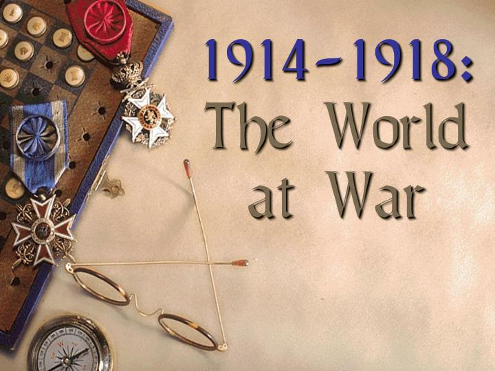 1914 1918 the world at war n.