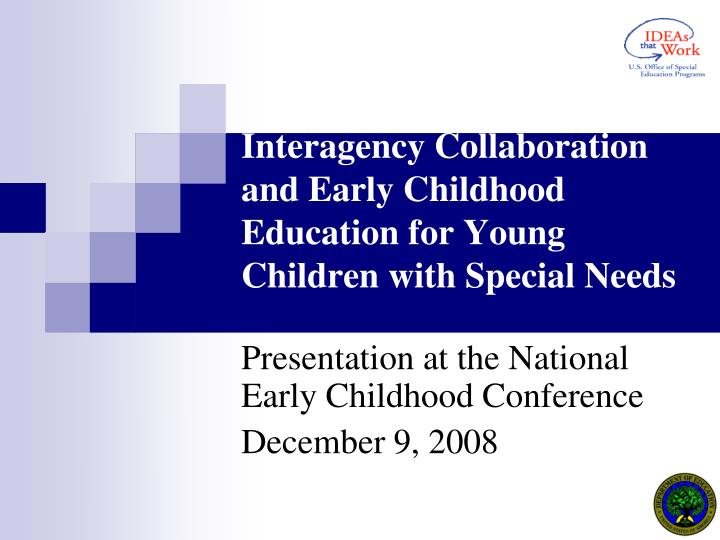 interagency collaboration and early childhood education for young children with special needs n.