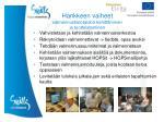 hankkeen vaiheet valmennustietotaidon kehitt minen ja tuotteistaminen