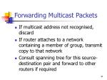 forwarding multicast packets