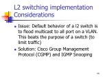 l2 switching implementation considerations
