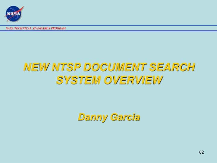 NEW NTSP DOCUMENT SEARCH SYSTEM OVERVIEW