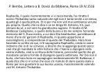 p bembo lettera a b dovizi da bibbiena roma 19 iv 1516