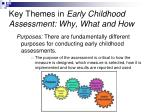 key themes in early childhood assessment why what and how