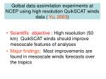 golbal data assimilation experiments at ncep using high resolution quikscat winds data yu 2003