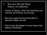 you are not the final source of authority5