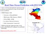 real time ocean prediction with hycom