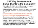cps key environmental commitments to the community