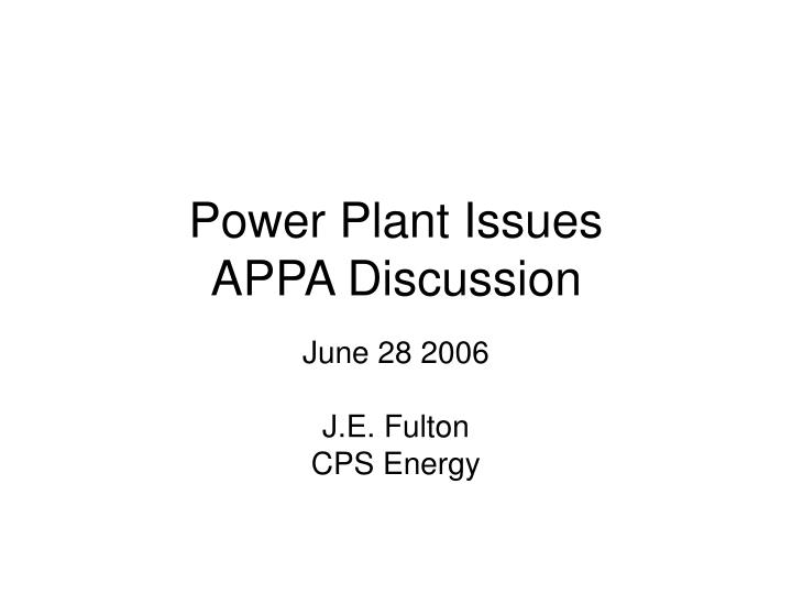 power plant issues appa discussion n.