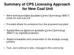 summary of cps licensing approach for new coal unit1