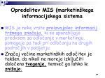 opredelitev mis marketin kega informacijskega sistema