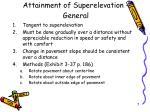 attainment of superelevation general