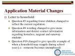 application material changes