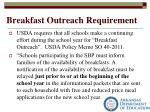breakfast outreach requirement