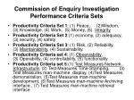 commission of enquiry investigation performance criteria sets