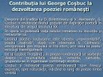 contribu ia lui george co buc la dezvoltarea poeziei rom ne ti