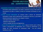 instrumentele de administrare