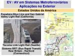 ev av em sistemas metroferrovi rios aplica es no exterior