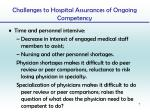 challenges to hospital assurances of ongoing competency
