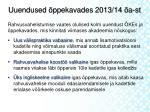 uuendused ppekavades 2013 14 a st