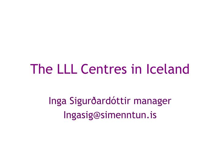 the lll centre s in iceland n.
