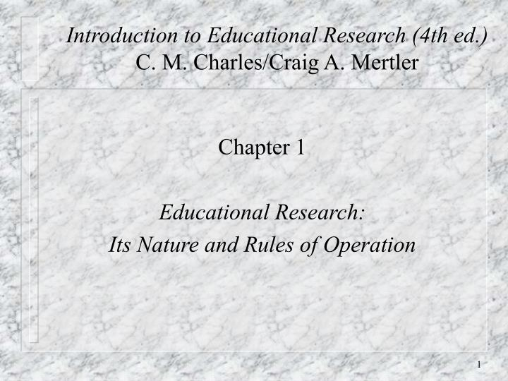 introduction to educational research 4th ed c m charles craig a mertler n.
