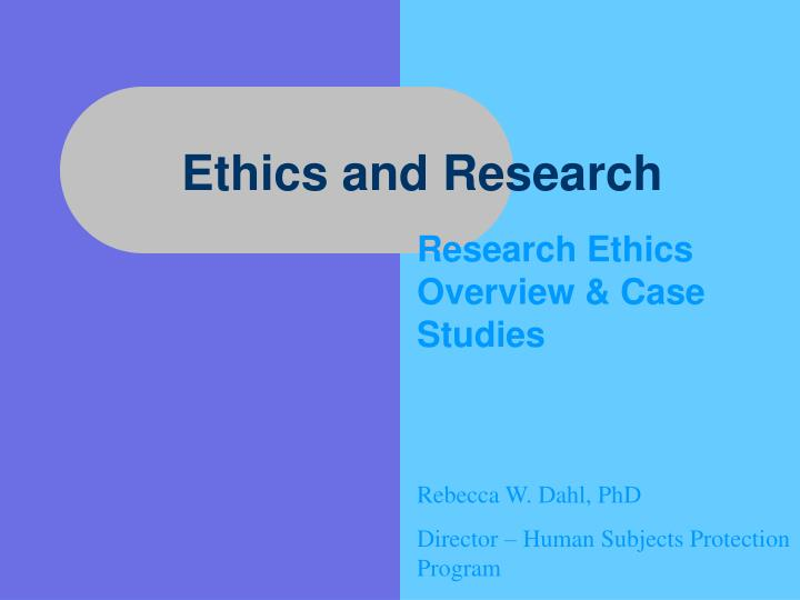 ethics and research n.