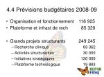 4 4 pr visions budg taires 2008 09