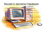 noutati in domeniul hardware