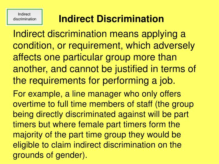 indirect discrimination quotes Religion or belief discrimination indirect discrimination may be justified if it is what the law terms 'a proportionate means of achieving a legitimate aim.