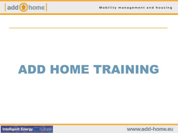 add home training n.