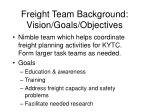 freight team background vision goals objectives