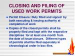 closing and filing of used work permits