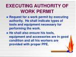 executing authority of work permit