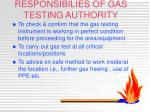 responsibilies of gas testing authority
