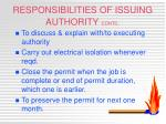 responsibilities of issuing authority contd