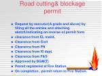 road cutting blockage permit