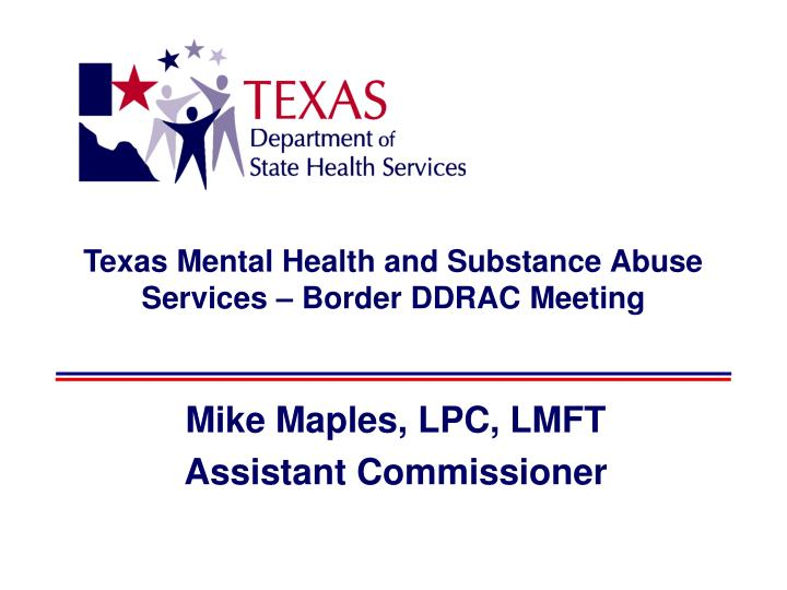 texas mental health and substance abuse services border ddrac meeting n.