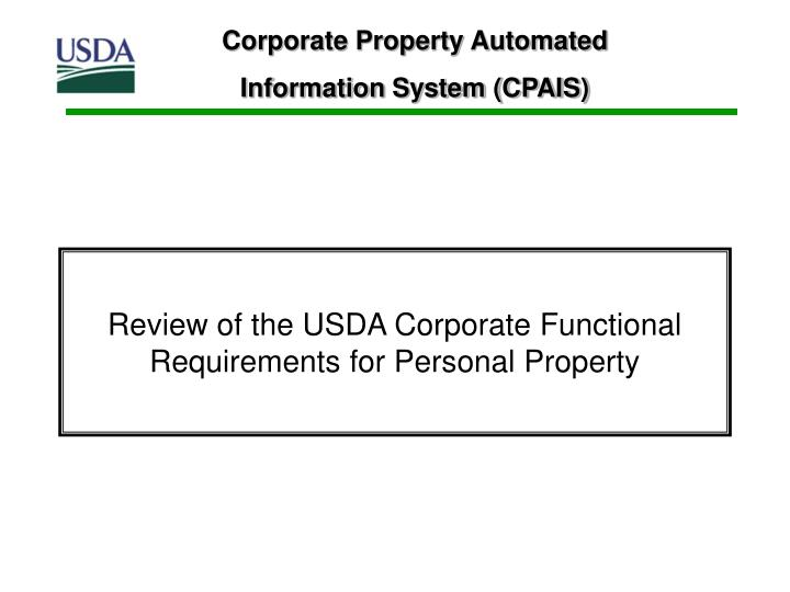 review of the usda corporate functional requirements for personal property n.