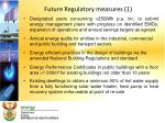 future regulatory measures 1