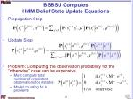 bsbsu computes hmm belief state update equations