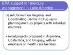 epa support for mercury management in latin america1