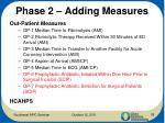 phase 2 adding measures