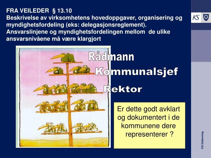 FRA VEILEDER  § 13.10