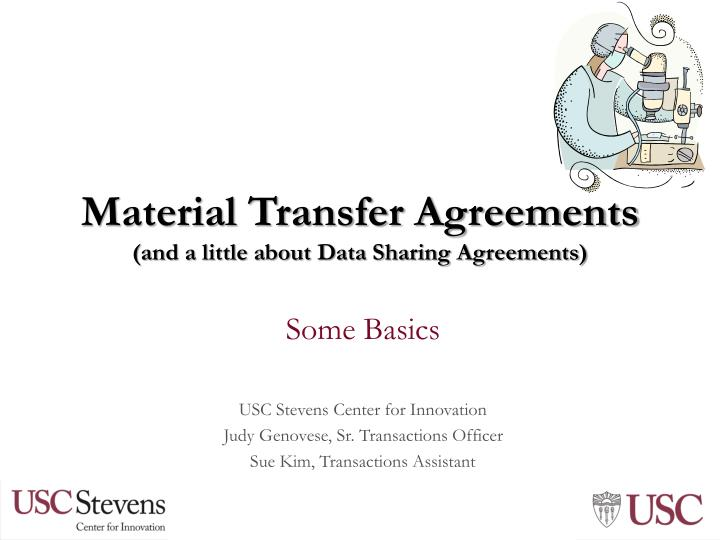 material transfer agreements and a little about data sharing agreements n.