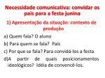 necessidade comunicativa convidar os pais para a festa junina