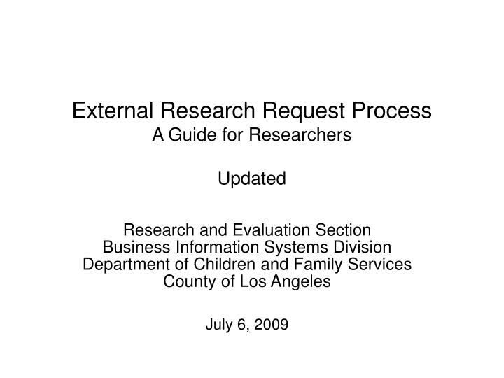 external research request process a guide for researchers updated n.